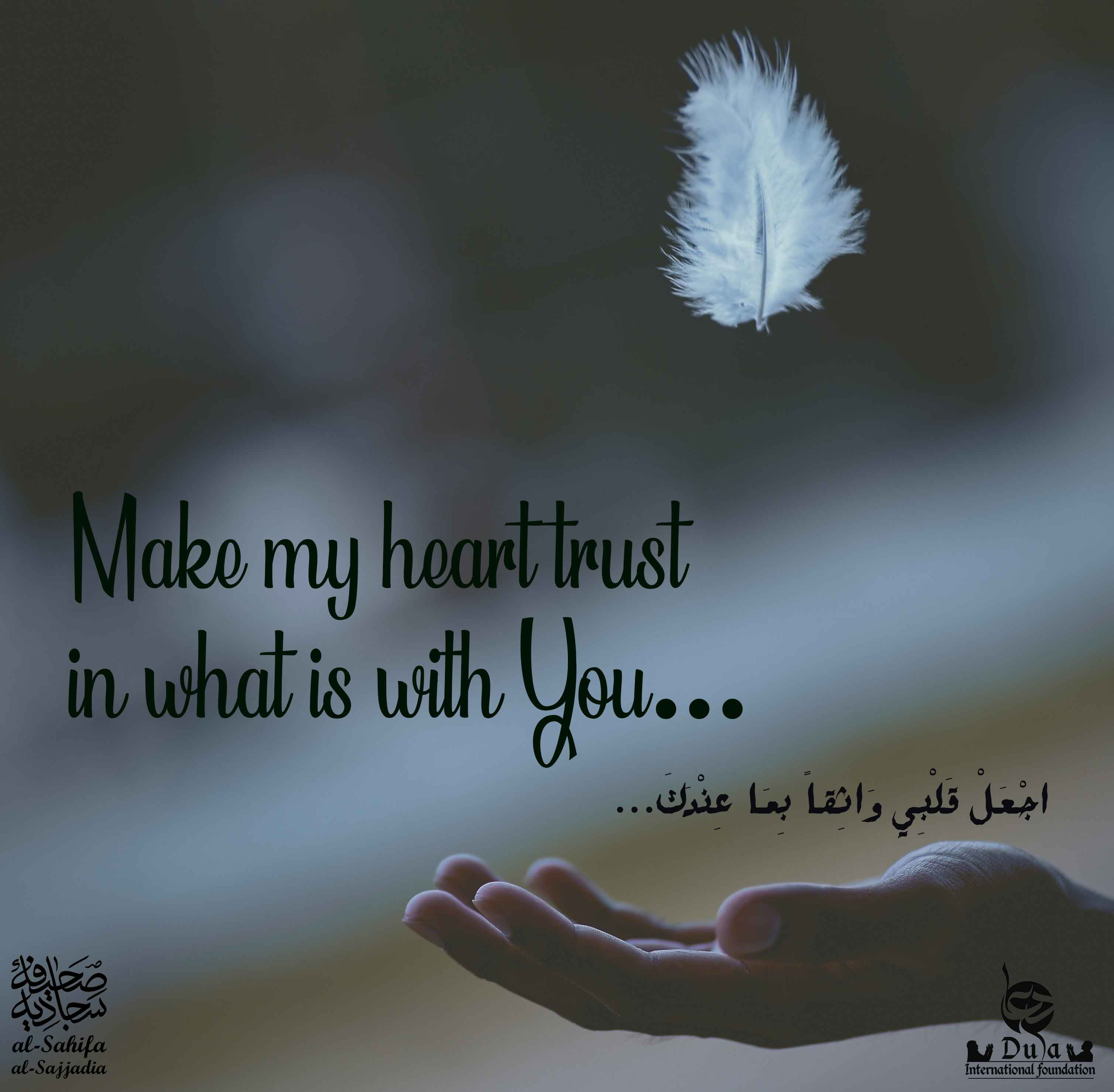 Make Your Hear Trust...  beautiful quotes