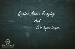 Quotes About Praying And It's importance